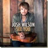 Josh Wilson - See You