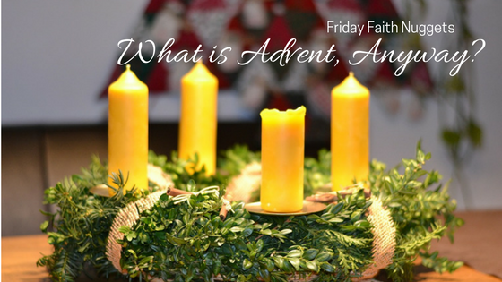 what-is-advent-anyway